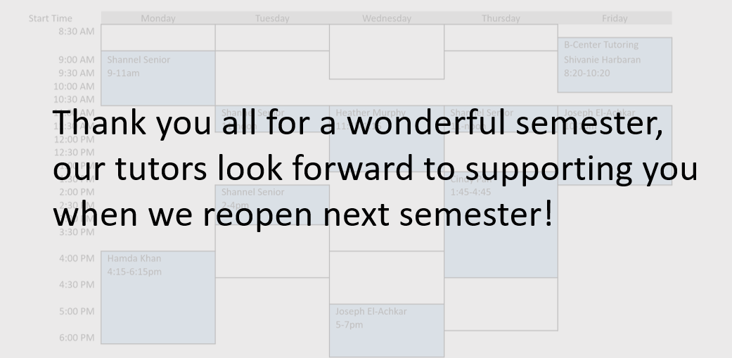 Looking forward to working with you all when we reopen next semester!